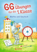 Loewe 66 Übungen 1. Klasse Mathe und Deutsch